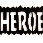 Even Heroes Die, 2006, lasercut metal &paint - Ed. of 8,100x30 cm