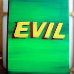 Evil, 2007, 195x130cm, acrylic/canvas.